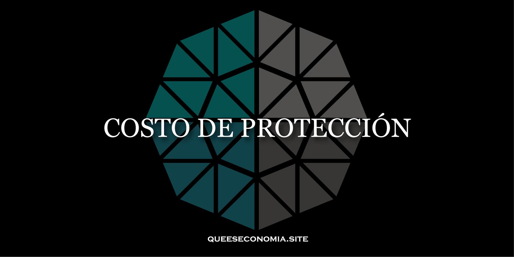 costo de protección
