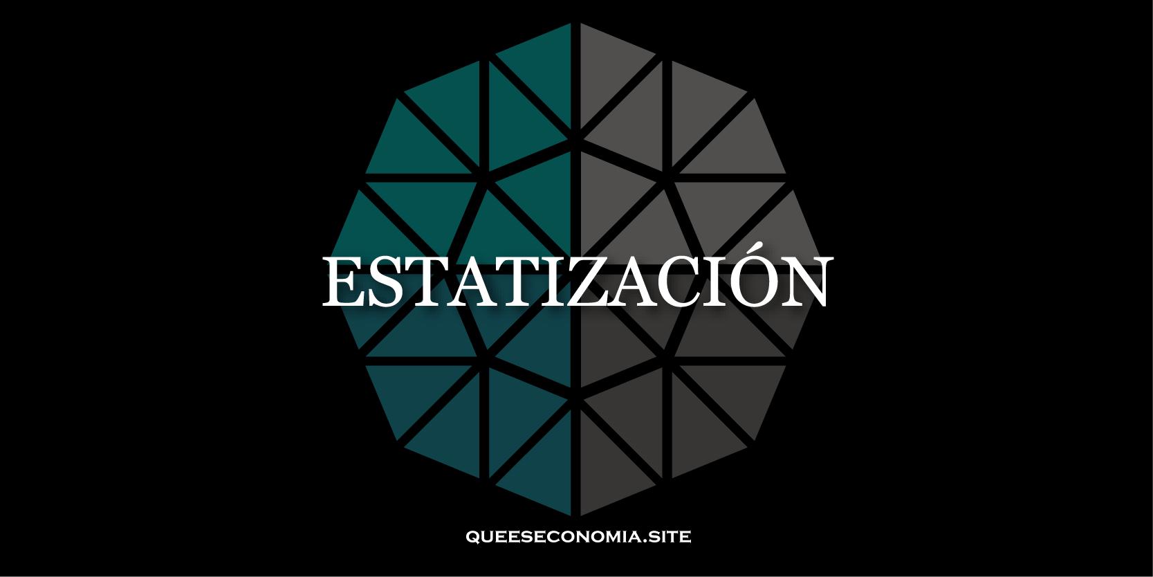 estatización