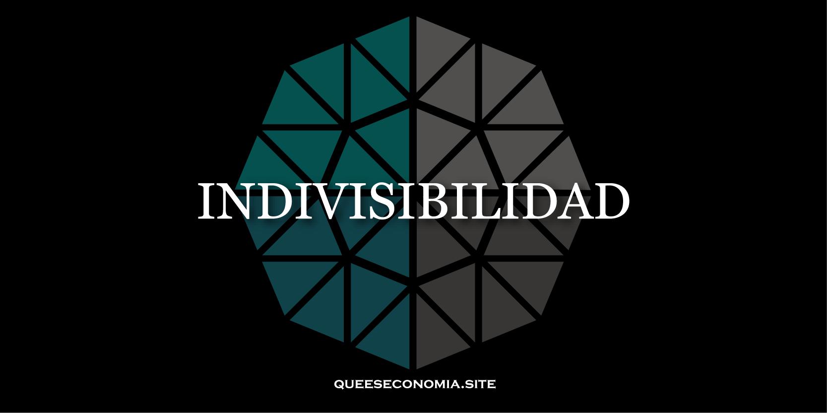 indivisibilidad