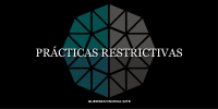 prácticas restrictivas