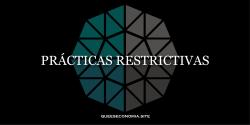 prácticas restrictivas
