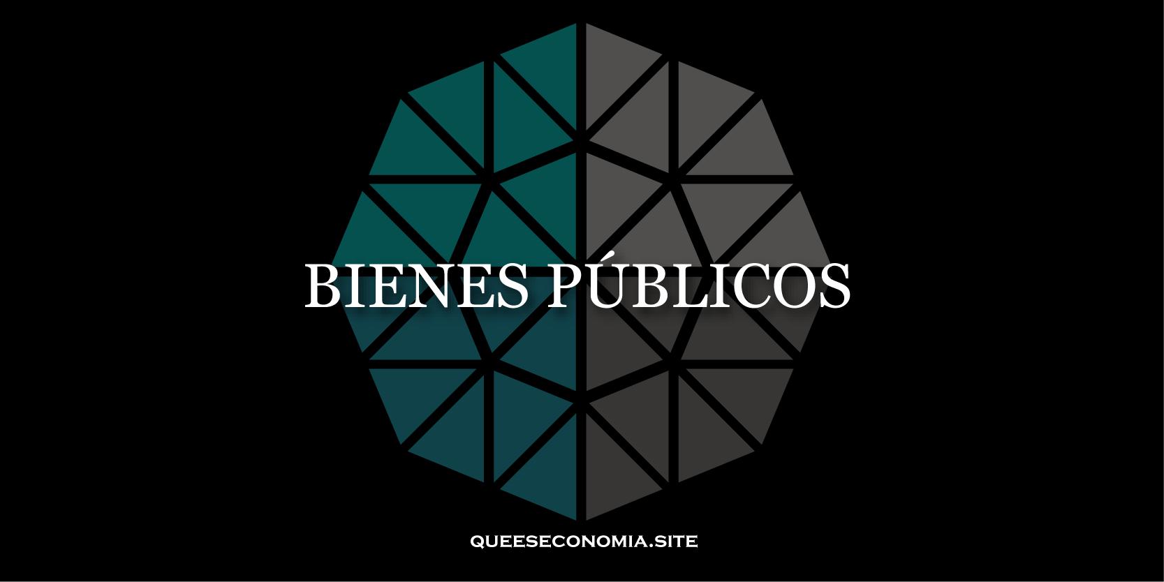bienes públicos