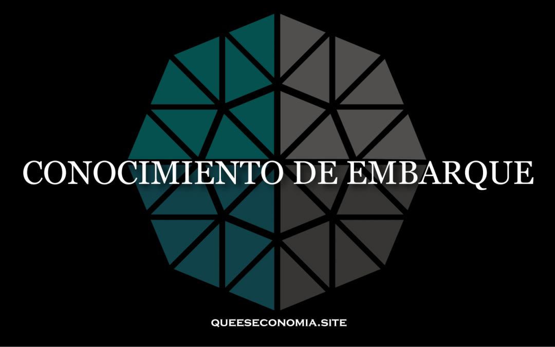 CONOCIMIENTO DE EMBARQUE