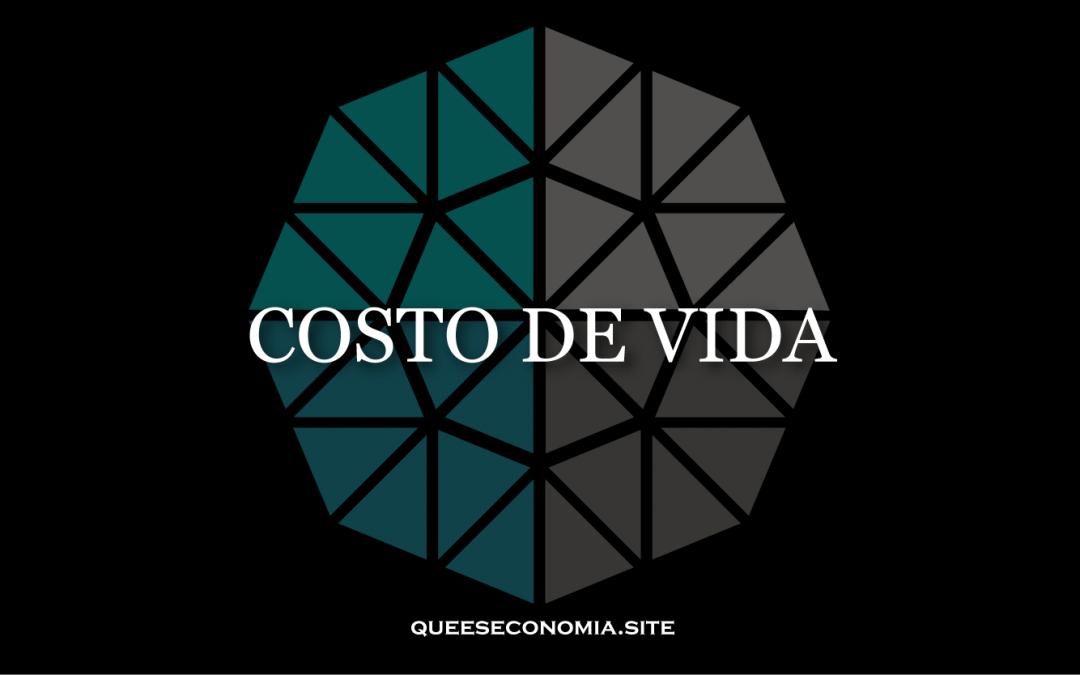 COSTO DE VIDA