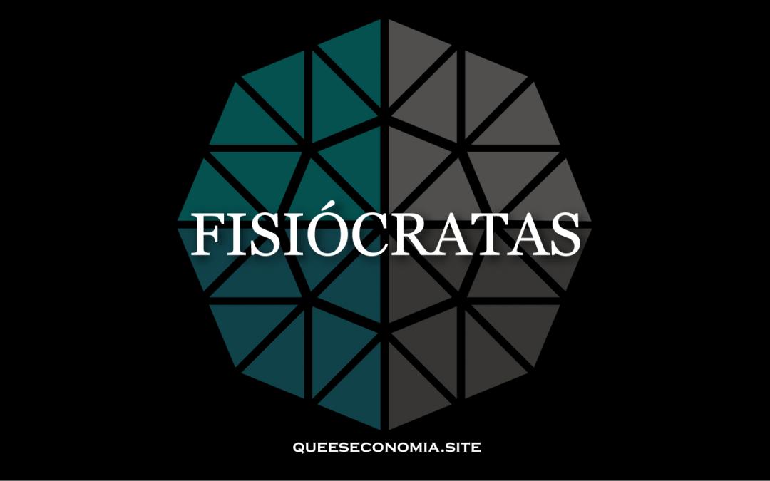 FISIÓCRATAS
