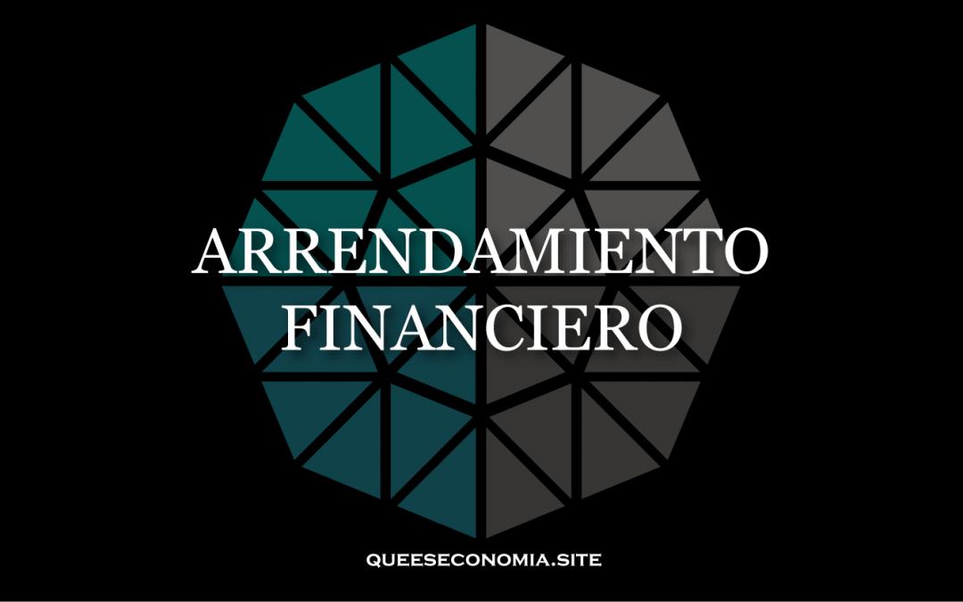 ARRENDAMIENTO FINANCIERO