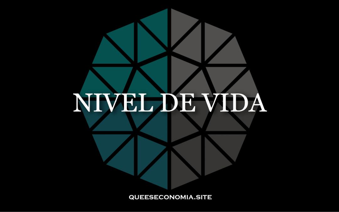 NIVEL DE VIDA