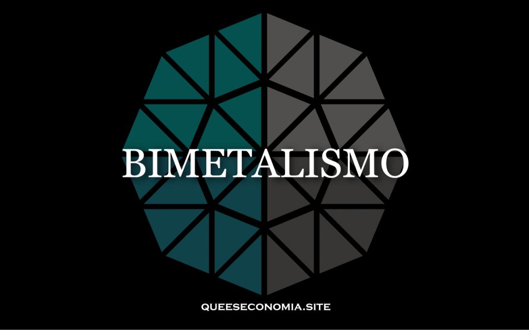 BIMETALISMO