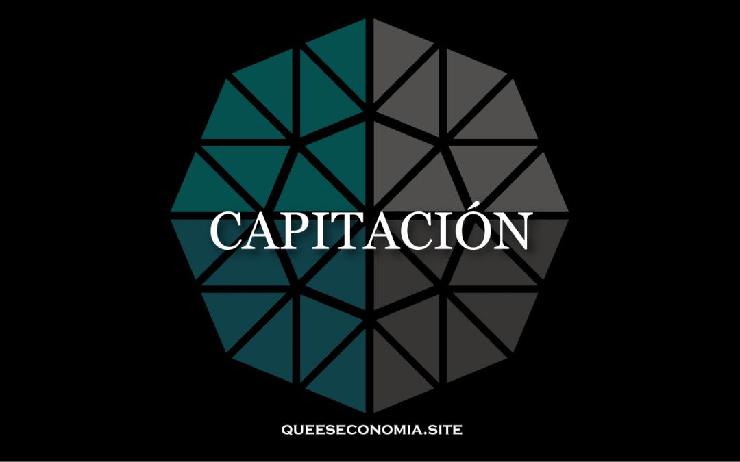 CAPITACIÓN
