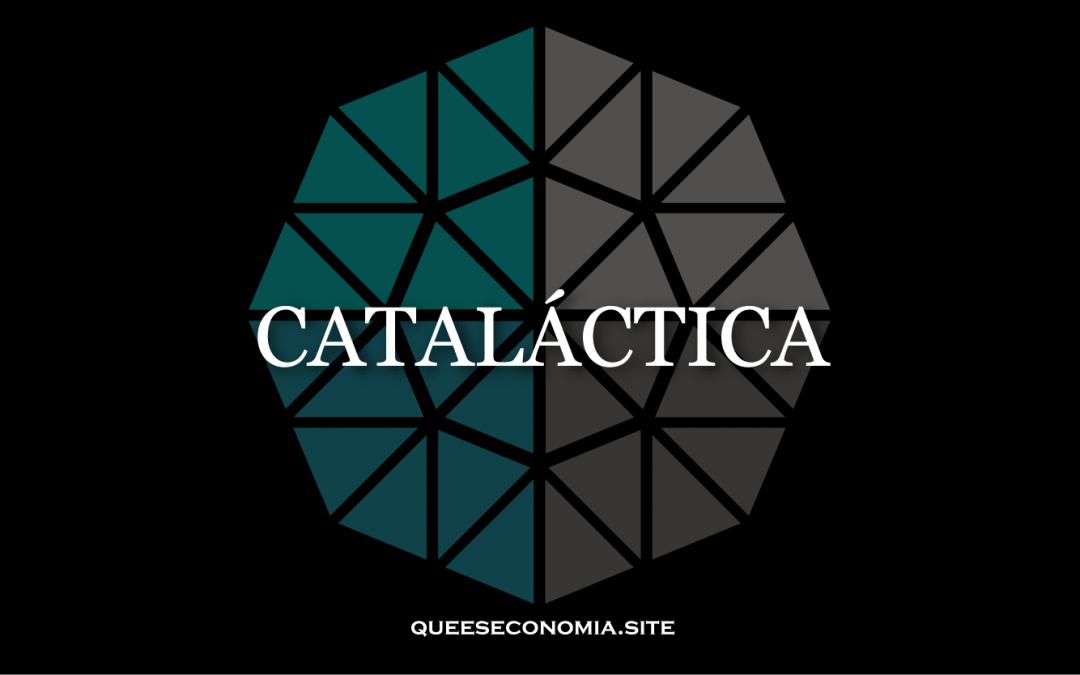 CATALÁCTICA